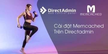 Cài đặt Memcached trên Directadmin