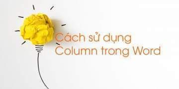 Cách sử dụng Column trong Word