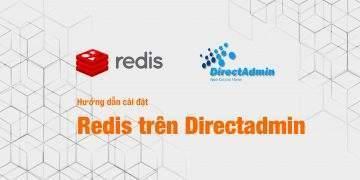 Hướng dẫn cài đặt Redis trên Directadmin