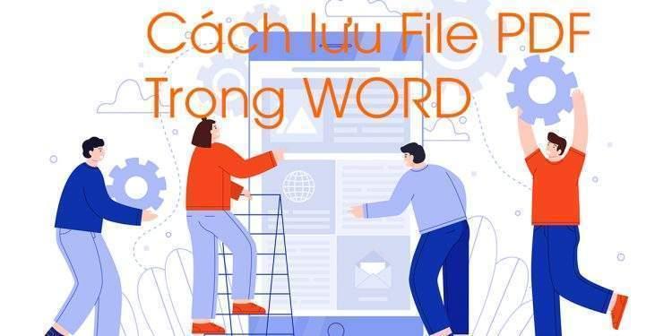 Cách lưu file PDF trong Word